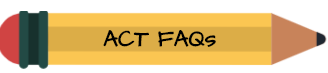 ACT FAQs