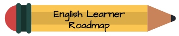 English Learner Roadmap