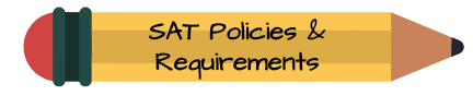 SAT Policies & Requirements